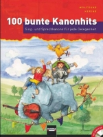 100 bunte Kanonhits, mit Audio-CD